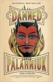 Book Cover Image. Title: Damned, Author: Chuck Palahniuk