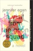 Book Cover Image. Title: A Visit from the Goon Squad, Author: Jennifer Egan
