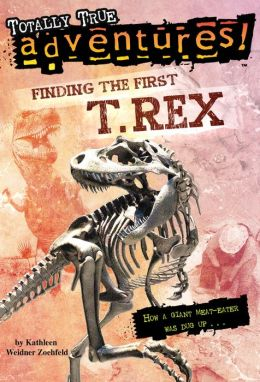 Finding the First T. Rex