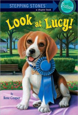 Look at Lucy! (Absolutely Lucy Series #3)