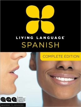 Complete Spanish: Beginner through advanced course, including coursebooks, audio CDs, and online learning