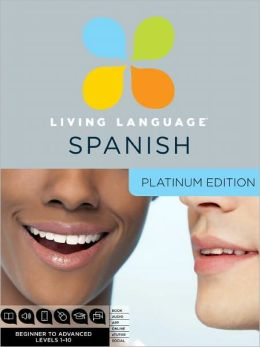 Platinum Spanish: A complete beginner through advanced course, including coursebooks, audio CDs, online course, app, and eTutor access