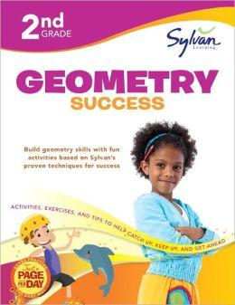Second Grade Geometry Success (Sylvan Workbooks)