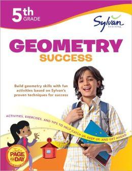 Fifth Grade Geometry Success (Sylvan Workbooks)