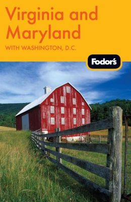 Fodor's Virginia and Maryland, 11th Edition with Washington, D.C.