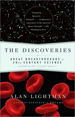 Discoveries: Great Breakthroughs in 20th-Century Science, Including the Original Papers