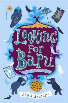 Looking For Bapu