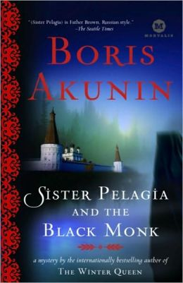 Sister Pelagia and the Black Monk (Sister Pelagia Series #2)
