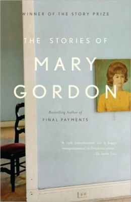Stories of Mary Gordon
