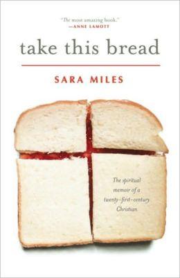 Take This Bread: A Radical Conversion