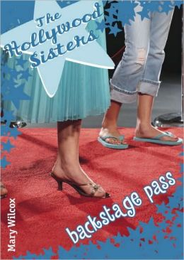 Backstage Pass (Hollywood Sisters Series)