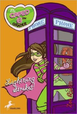 Lightning Strikes! (Caped Sixth Grader Series #3)