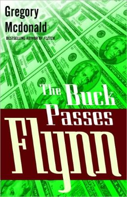 The Buck Passes Flynn (Flynn Series #2)