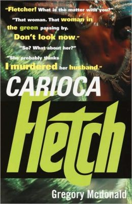 Carioca Fletch (Fletch Series #7)