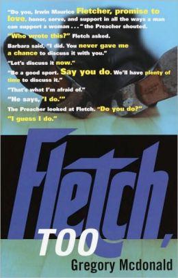 Fletch, Too (Fletch Series #9)