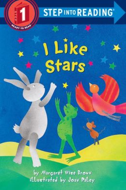 I Like Stars (Step into Reading Book Series: A Step 1 Book)