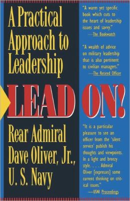 Lead On: A Practical Guide to Leadership