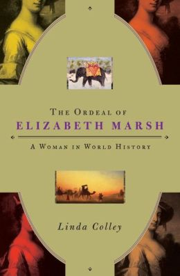 Ordeal of Elizabeth Marsh: A Woman in World History
