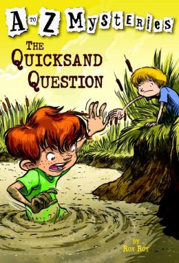 The Quicksand Question (A to Z Mysteries Series #17)