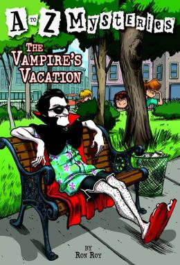 The Vampire's Vacation (A to Z Mysteries Series #22)