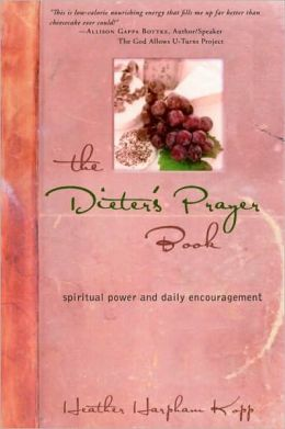 Dieter's Prayer Book: Spiritual Power and Daily Encouragement