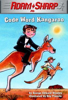Code Word Kangaroo (Adam Sharp Series #6)