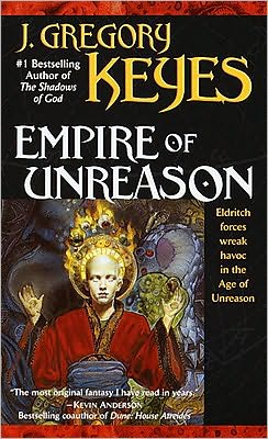 Empire of Unreason (Age of Unreason Series)