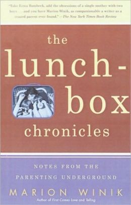Lunch-Box Chronicles: Notes from the Parenting Underground