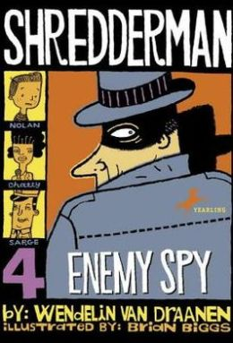 Enemy Spy (Shredderman Series #4)