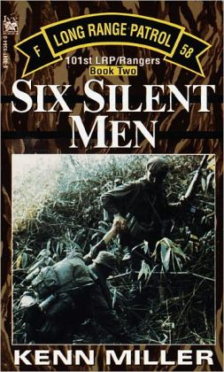 Six Silent Men: 101st LRP/Rangers: Book Two