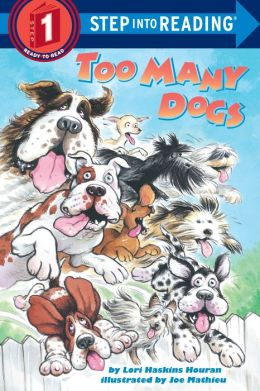 Too Many Dogs (Step into Reading Book Series: A Step 1 Book)