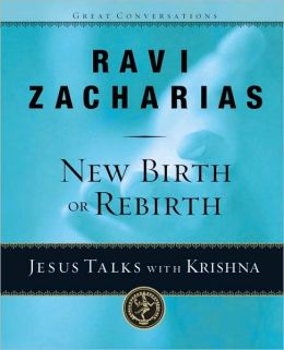 New Birth or Rebirth?: Jesus Talks with Krishna