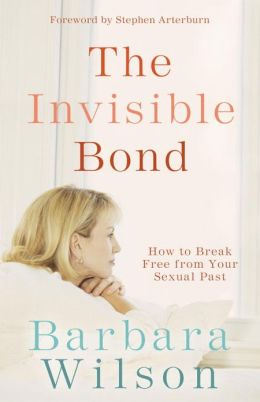 The Invisible Bond: How to Break Free from Your Sexual Past