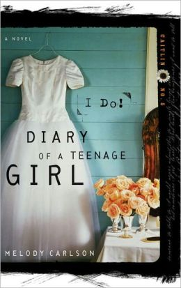 I Do (Diary of a Teenage Girl Series: Caitlin #5)