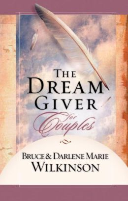 The Dream Giver for Couples (Dream Giver Series)