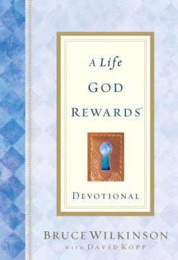A Life God Rewards - Devotional