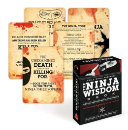 The Ninja Wisdom Deck: 50 Deadly Meditations for the Non-Ninja
