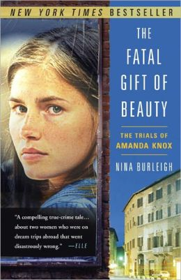 The Fatal Gift of Beauty: An American Girl and a Murder in Italy