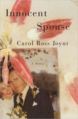 Innocent Spouse: A Memoir