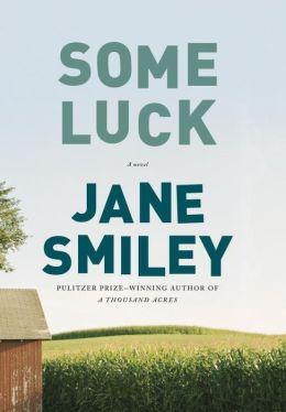 Some Luck: A novel