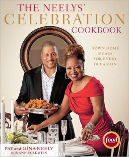 The Neelys' Celebration Cookbook: Down-Home Meals for Every Occasion (PagePerfect NOOK Book)