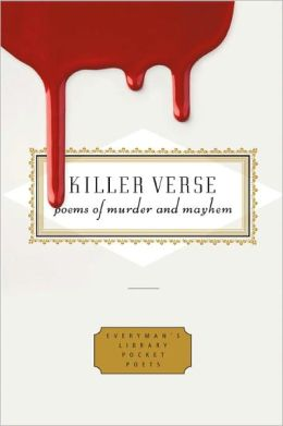 Killer Verse: Poems of Murder and Mayhem