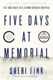 Book Cover Image. Title: Five Days at Memorial:  Life and Death in a Storm-Ravaged Hospital, Author: Sheri Fink