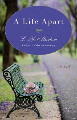 A Life Apart: A Novel