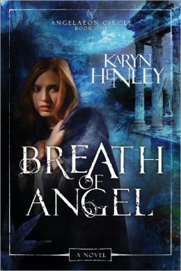 Breath of Angel (Angelaeon Circle Series #1)