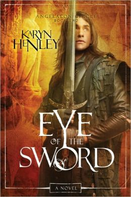 Eye of the Sword (Angelaeon Circle Series #2)