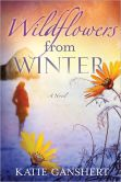Wildflowersfrom Winter by Katie Ganshert