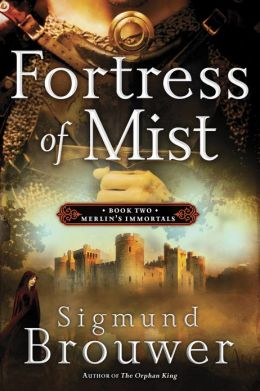 Fortress of Mist (Merlin's Immortals Series #2)