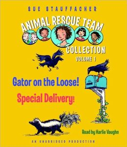 Animal Rescue Team Collection: Volume 1: #1: Gator on the Loose!; #2: Special Delivery!