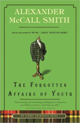 The Forgotten Affairs of Youth (Isabel Dalhousie Series #8)